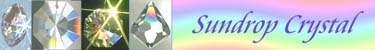 Sundrop Crystal Has Austrian Swarovski Lead Crystal Prisms. Crystals Hanging in Your windows Make Splashes of Rainbows!