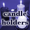 Holders for Candles